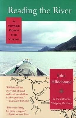 Reading the River: A Voyage Down the Yukon als Taschenbuch