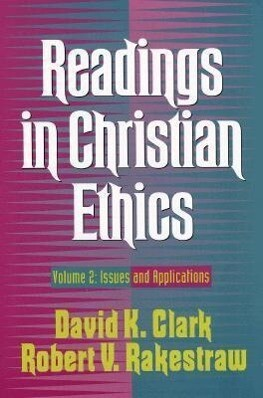 Readings in Christian Ethics: Volume 2: Issues and Applications als Taschenbuch