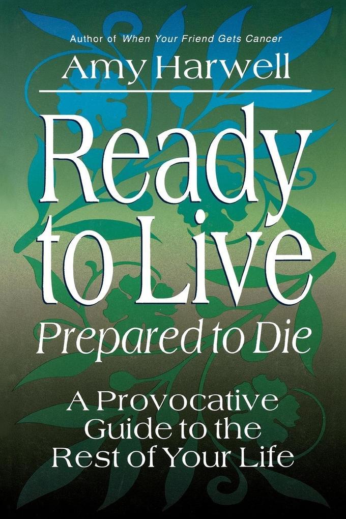 Ready to Live, Prepared to Die als Taschenbuch