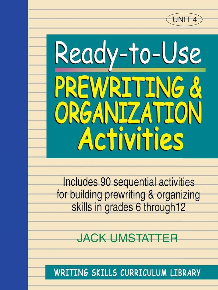 Ready-To-Use Prewriting and Organization Activities als Taschenbuch