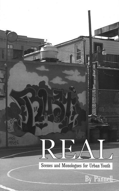 Real: Scenes and Monlogues for Urban Youth als Taschenbuch