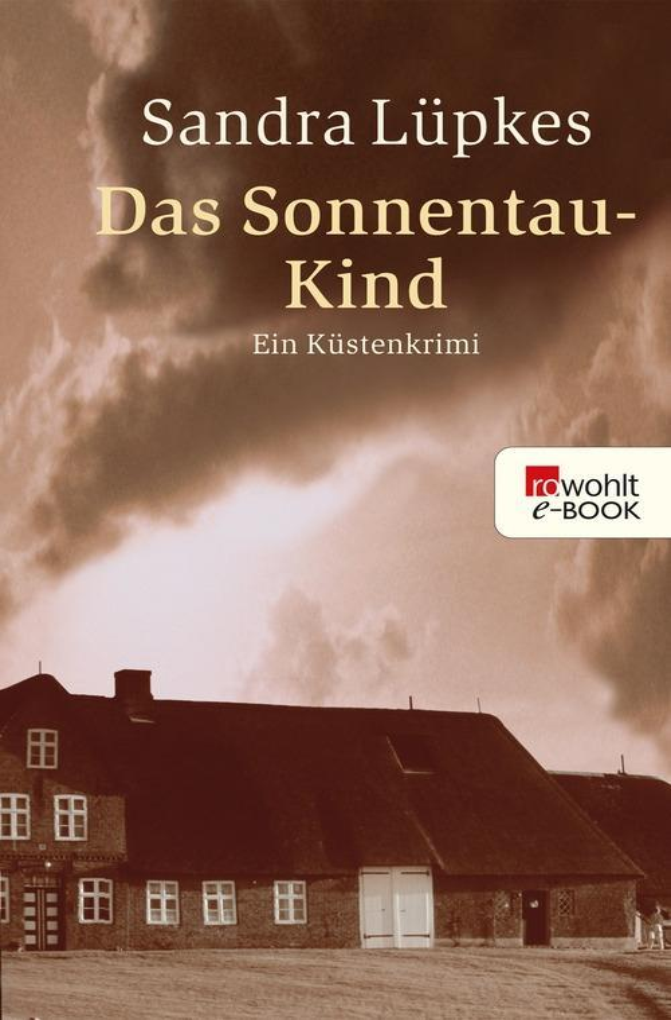 Das Sonnentau-Kind als eBook von Sandra Lüpkes