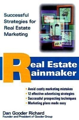 Real Estate Rainmaker?: Successful Strategies for Real Estate Marketing als Buch