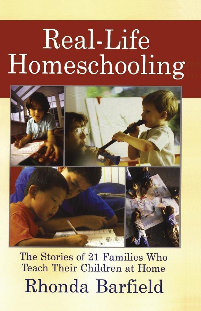 Real-Life Homeschooling als Taschenbuch