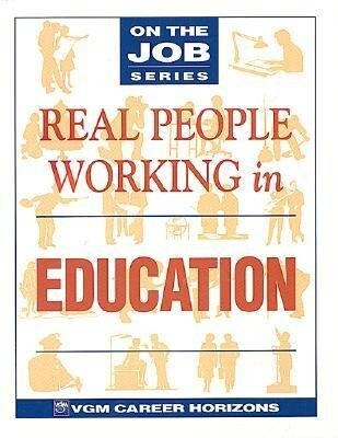 Real People Working in Education als Buch