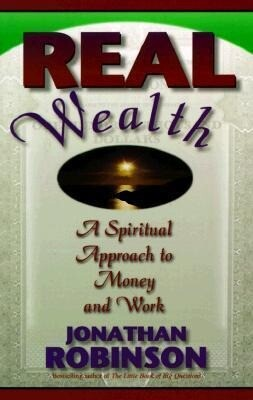 Real Wealth: A Spiritual Approach to Money and Work als Taschenbuch