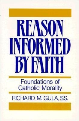 Reason Informed by Faith: Foundations of Catholic Morality. the Cassette Recorder als Taschenbuch
