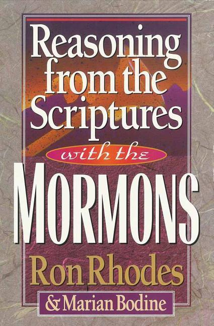 Reasoning from the Scriptures with the Mormons als Taschenbuch