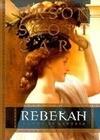 Rebekah: Women of Genesis
