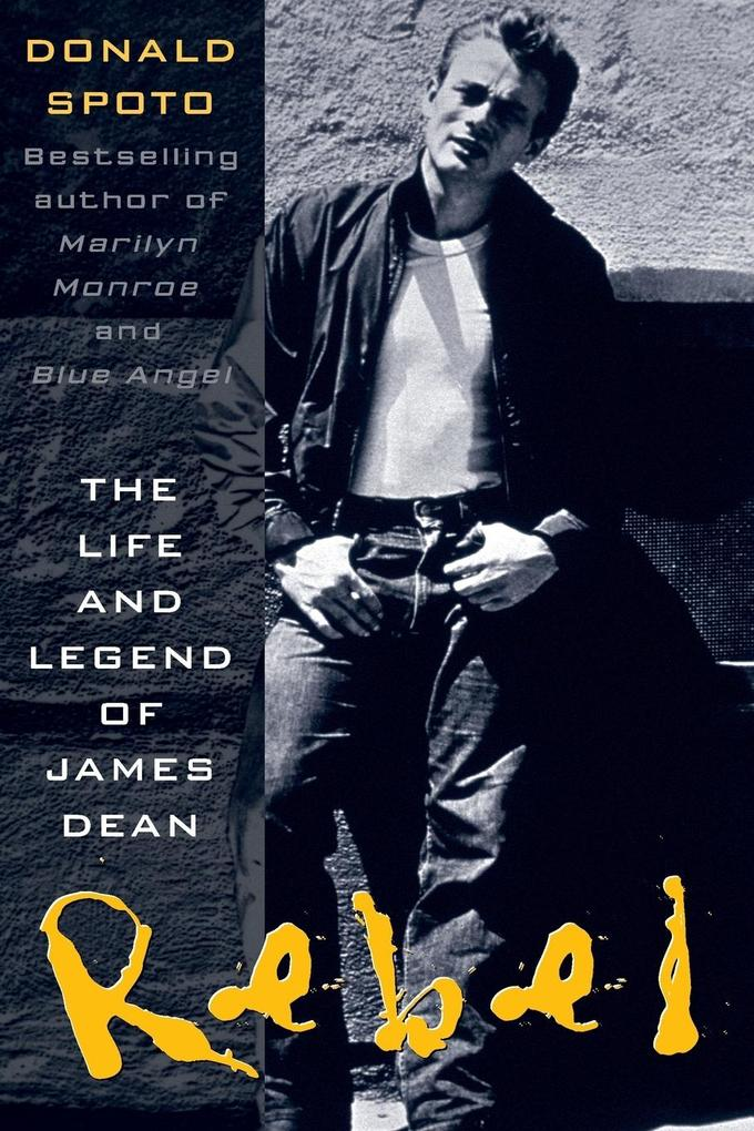 Rebel: The Life and Legend of James Dean als Taschenbuch