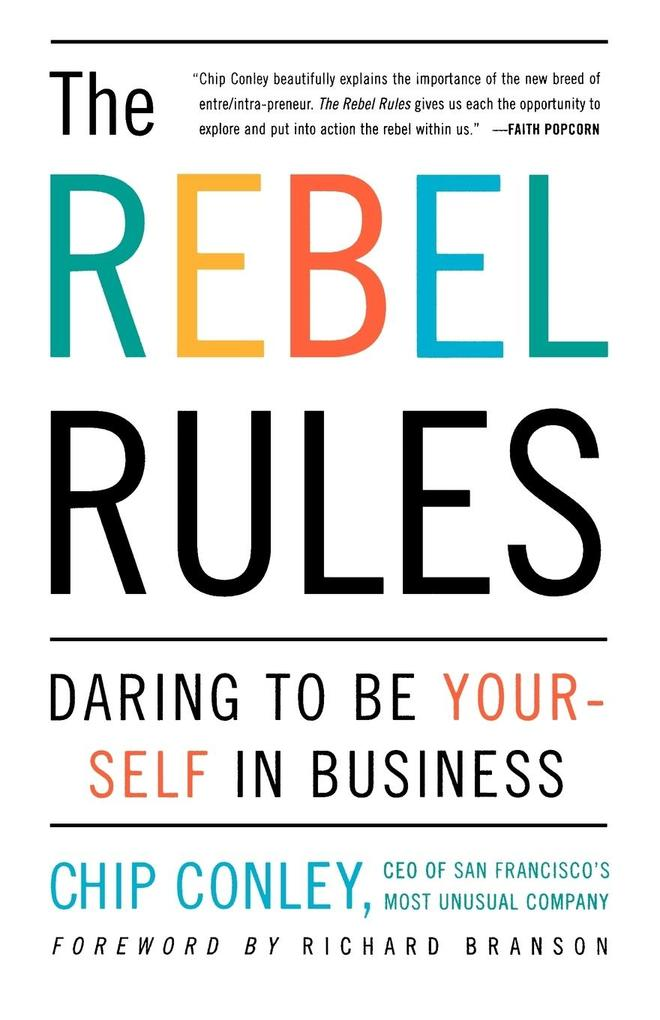 The Rebel Rules: Daring to Be Yourself in Business als Taschenbuch
