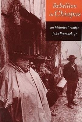 Rebellion in Chiapas: An Historical Reader als Taschenbuch