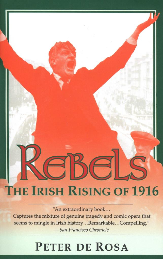 Rebels: The Irish Rising of 1916 als Taschenbuch