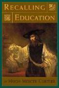 Recalling Education als Buch