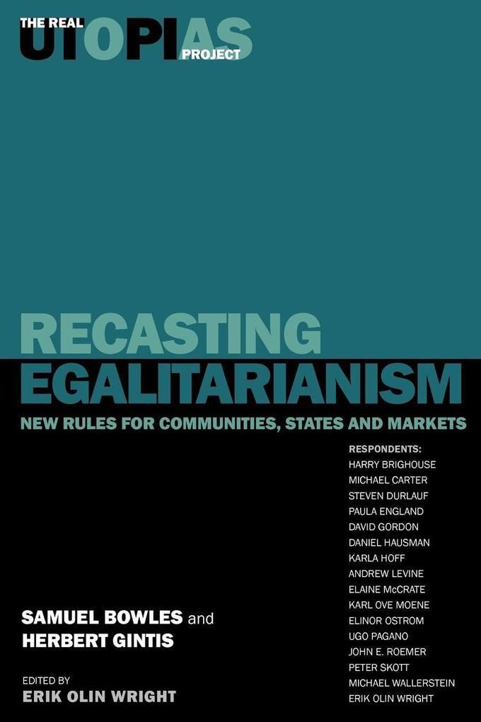 Recasting Egalitarianism: New Rules of Communities, States and Markets als Taschenbuch