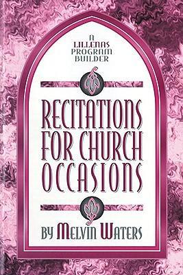 Recitations for Church Occasions: A Lillenas Program Builder als Taschenbuch