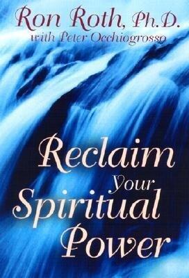 Reclaim Your Spiritual Power als Buch