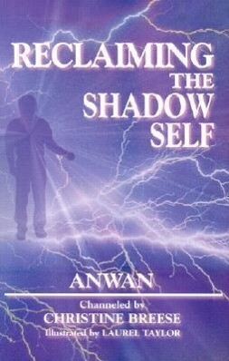 Reclaiming the Shadow Self: Facing the Dark Side in Human Consciousness als Taschenbuch