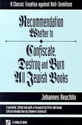 Recommendation Whether to Confiscate, Destroy and Burn All Jewish Books als Taschenbuch