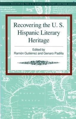 Recovering the U.S. Hispanic Literary Heritage als Taschenbuch