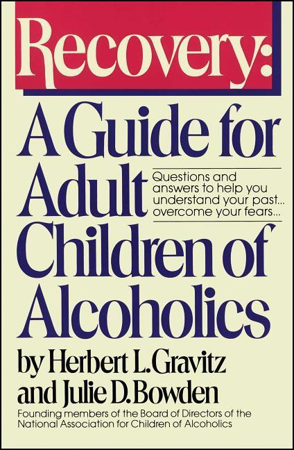 Recovery: A Guide for Adult Children of Alcoholics als Taschenbuch