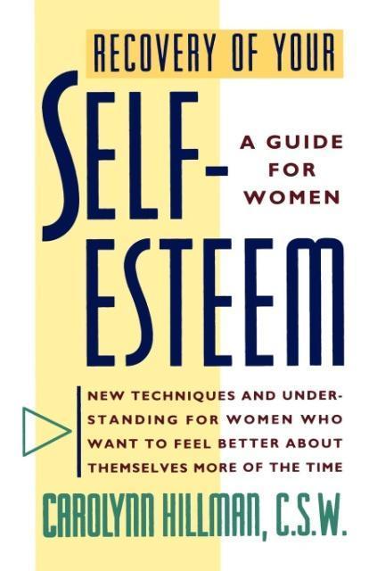 Recovery of Your Self-Esteem als Taschenbuch