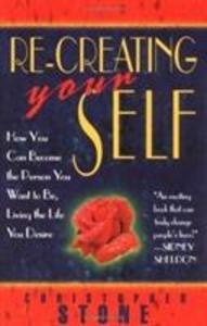 Re-Creating Your Self als Taschenbuch