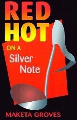 Red Hot on a Silver Note als Taschenbuch