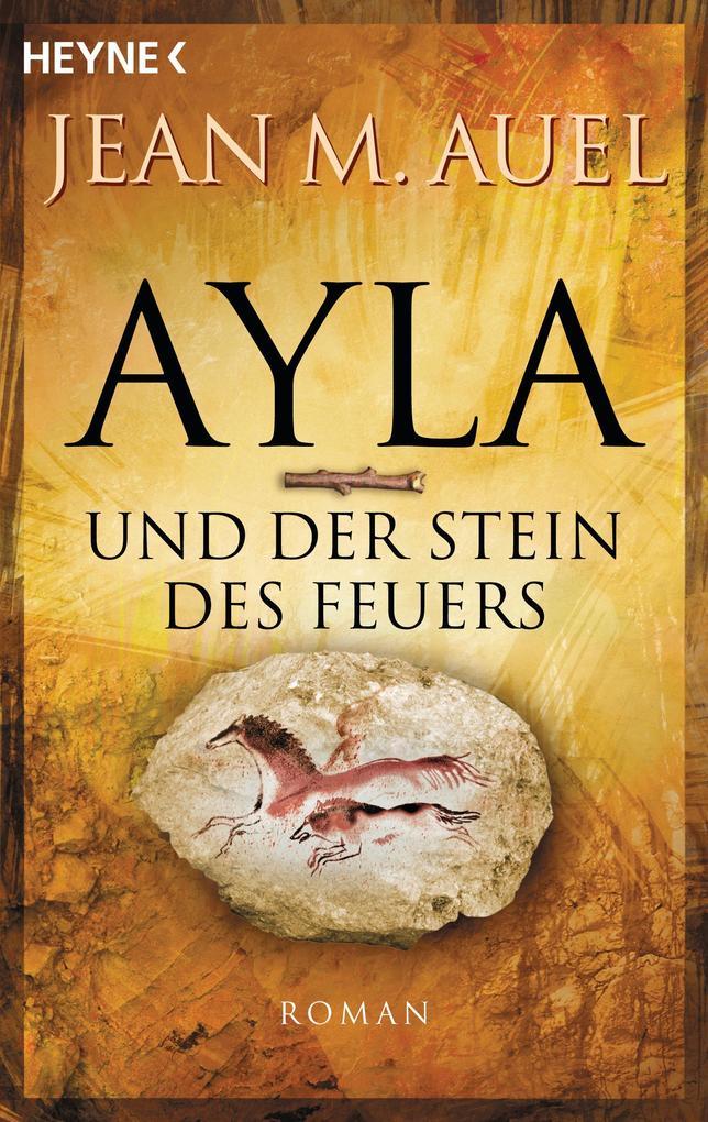 Ayla und der Stein des Feuers als eBook