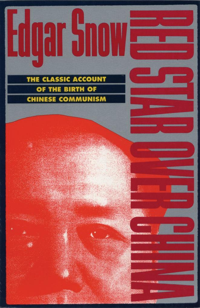 Red Star Over China: The Classic Account of the Birth of Chinese Communism als Taschenbuch