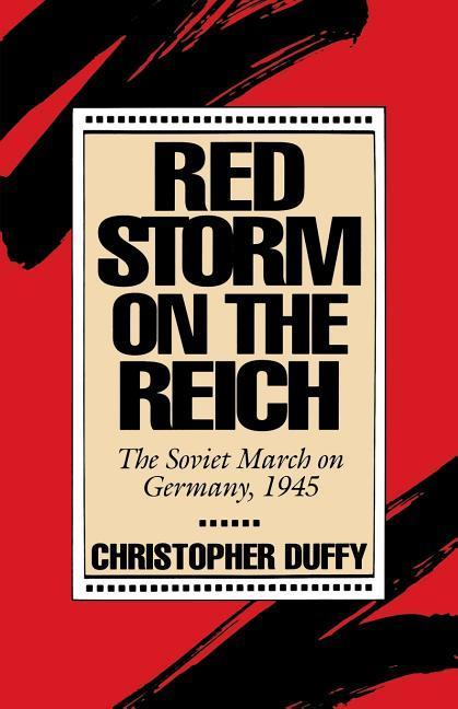 Red Storm on the Reich: The Soviet March on Germany, 1945 als Taschenbuch