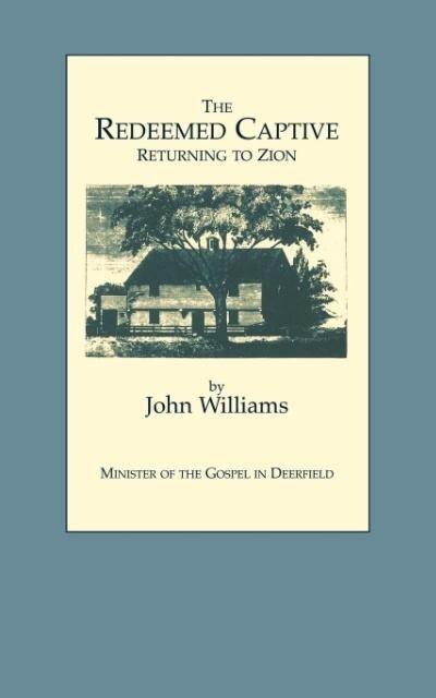 The Redeemed Captive Returning to Zion als Taschenbuch