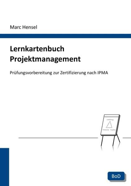 Lernkartenbuch Projektmanagement als Buch von Marc Hensel