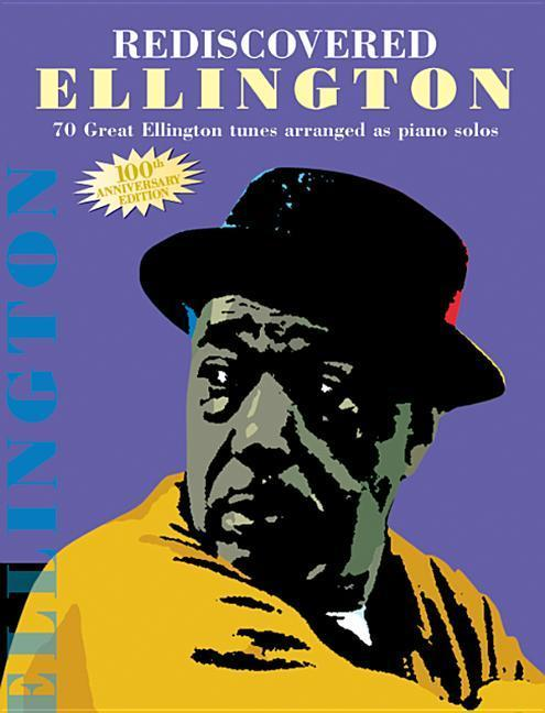 Rediscovered Ellington: Piano Arrangements als Taschenbuch