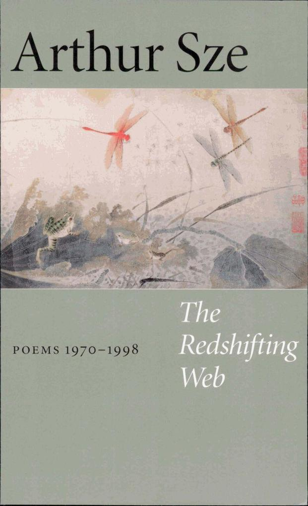 The Redshifting Web: New & Selected Poems als Taschenbuch