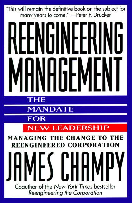 Reengineering Management: Mandate for New Leadership, the als Taschenbuch