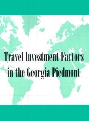 Reference Handbook of Georgia Travel Investment Factors: Piedmont Edition als Taschenbuch