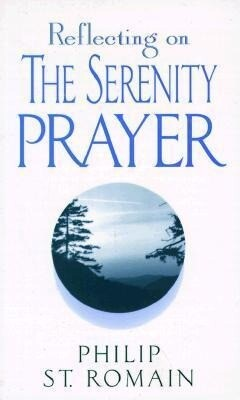 Reflecting on the Serenity Prayer als Taschenbuch