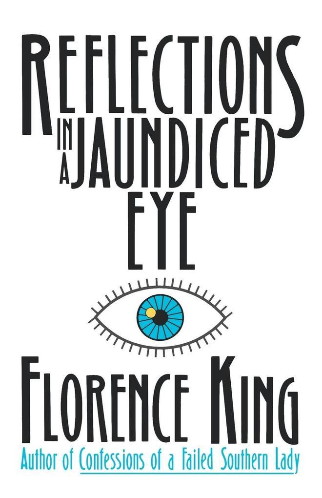 Reflections in a Jaundiced Eye als Taschenbuch