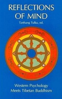 Reflections of Mind: Western Psychology Meets Tibetan Buddhism als Taschenbuch