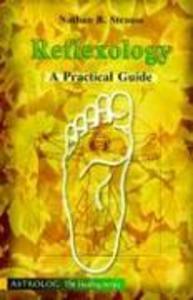 Reflexology: A Practical Guide als Taschenbuch