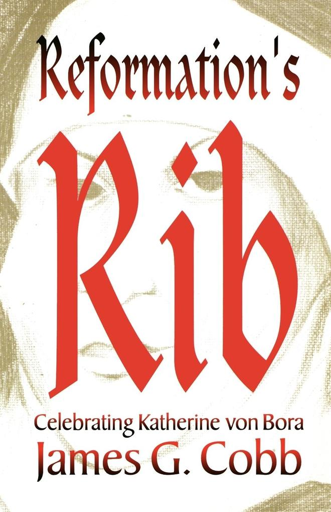 Reformation's Rib als Taschenbuch