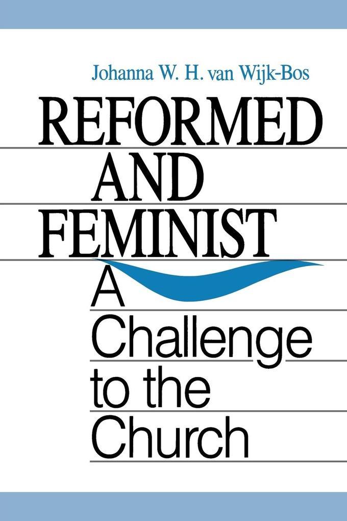 Reformed and Feminist als Taschenbuch