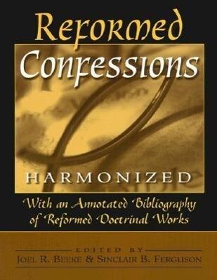 Reformed Confessions Harmonized als Taschenbuch