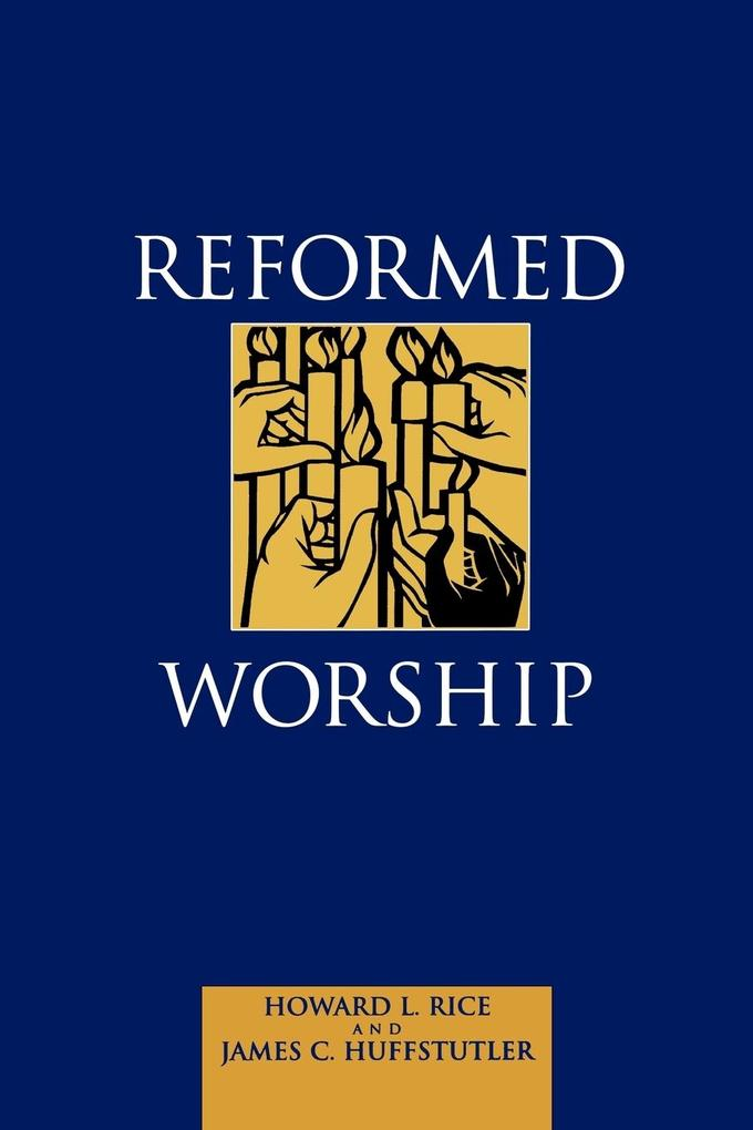 Reformed Worship als Taschenbuch