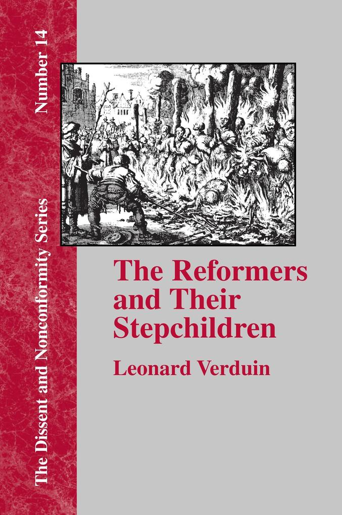 The Reformers and Their Stepchildren als Taschenbuch