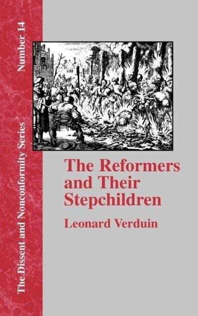 The Reformers and Their Stepchildren als Buch