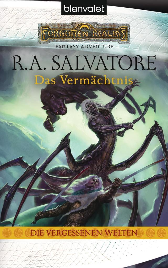 Die vergessenen Welten 07 als eBook von R.A. Salvatore
