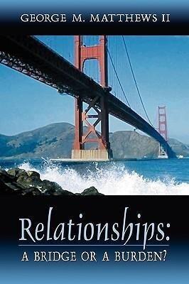 Relationships: A Bridge or a Burden? als Taschenbuch