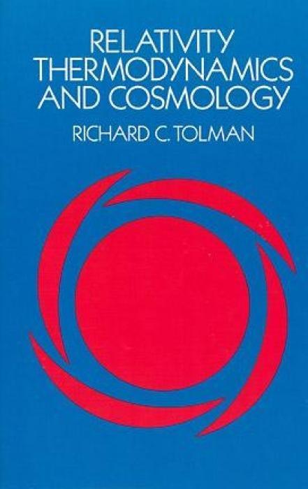 Relativity, Thermodynamics and Cosmology als Taschenbuch
